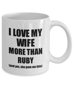Ruby Husband Mug Funny Valentine Gift Idea For My Hubby Lover From Wife Coffee Tea Cup-Coffee Mug