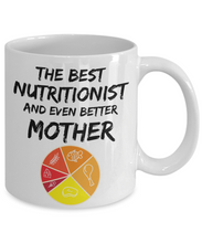Load image into Gallery viewer, Nutritionist Mom Mug - Best Nutritionist Mother Ever - Funny Gift for Nutrition Mama-Coffee Mug