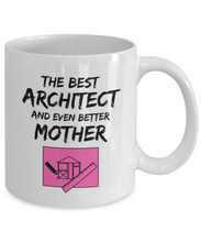 Load image into Gallery viewer, Architect Mom Mug Best Mother Funny Gift for Mama Novelty Gag Coffee Tea Cup Pink-Coffee Mug