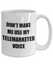 Load image into Gallery viewer, Telemarketer Mug Coworker Gift Idea Funny Gag For Job Coffee Tea Cup-Coffee Mug