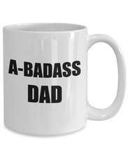 Load image into Gallery viewer, Abadass Dad Mug Bad Ass Funny Gift Idea for Novelty Gag Coffee Tea Cup-Coffee Mug