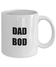 Load image into Gallery viewer, Dad Bod Mug Funny Gift Idea for Novelty Gag Coffee Tea Cup-[style]