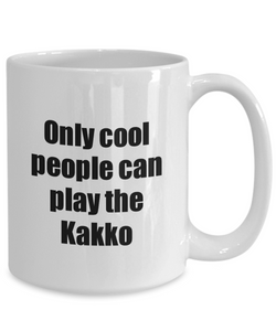 Kakko Player Mug Musician Funny Gift Idea Gag Coffee Tea Cup-Coffee Mug
