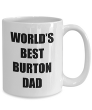 Load image into Gallery viewer, Burton Dad Mug Dog Lover Funny Gift Idea for Novelty Gag Coffee Tea Cup-[style]