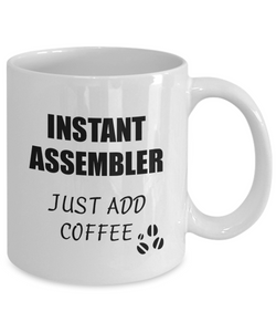 Assembler Mug Instant Just Add Coffee Funny Gift Idea for Corworker Present Workplace Joke Office Tea Cup-Coffee Mug