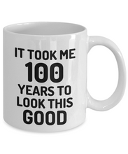 Load image into Gallery viewer, 100th Birthday Mug 100 Year Old Anniversary Bday Funny Gift Idea for Novelty Gag Coffee Tea Cup-[style]