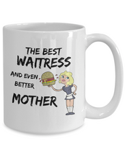 Load image into Gallery viewer, Funny Waitress Gag Mom Mug Best Mother Gift for Mama Novelty Coffee Tea Cup-Coffee Mug