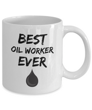 Load image into Gallery viewer, Oil Worker Mug - Best Oil Worker Ever - Funny Gift for Petrol Worker-Coffee Mug