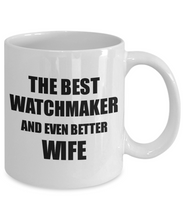 Load image into Gallery viewer, Watchmaker Wife Mug Funny Gift Idea for Spouse Gag Inspiring Joke The Best And Even Better Coffee Tea Cup-Coffee Mug
