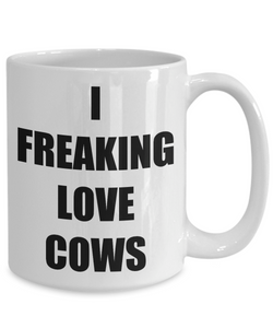 I Freaking Love Cows Mug Funny Gift Idea Novelty Gag Coffee Tea Cup-Coffee Mug