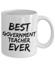 Load image into Gallery viewer, Government Teacher Mug Best Ever Funny Gift Idea for Novelty Gag Coffee Tea Cup-[style]