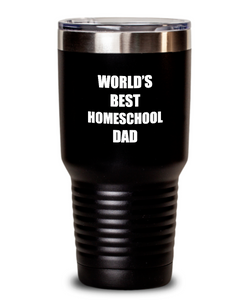 Homeschool Dad Tumbler Funny Gift Idea for Novelty Gag Coffee Tea Insulated Cup With Lid-Tumbler