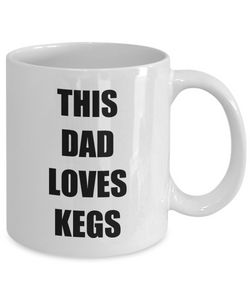 Dad Keg Mug Love Kegs Funny Gift Idea for Novelty Gag Coffee Tea Cup-Coffee Mug