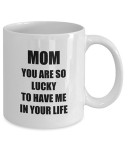 Lucky Mom Mug Funny Gift Idea for Novelty Gag Coffee Tea Cup-Coffee Mug