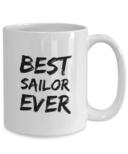 Load image into Gallery viewer, Sailor Mug Sailing Lover Best Ever Funny Gift for Coworkers Novelty Gag Coffee Tea Cup-Coffee Mug