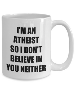 Funny Atheism Mug Funny Gift Idea for Novelty Gag Coffee Tea Cup-[style]