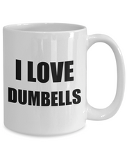 Load image into Gallery viewer, I Love Dumbbells Mug Funny Gift Idea Novelty Gag Coffee Tea Cup-Coffee Mug