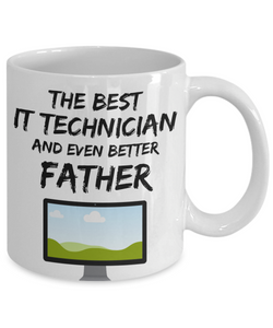 IT Technician Dad Mug - Best IT Technician Father Ever - Funny Gift for Nerd Daddy-Coffee Mug