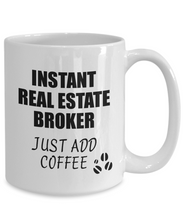 Load image into Gallery viewer, Real Estate Broker Mug Instant Just Add Coffee Funny Gift Idea for Coworker Present Workplace Joke Office Tea Cup-Coffee Mug