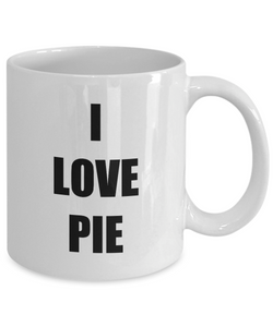 I Love Pie Mug Funny Gift Idea Novelty Gag Coffee Tea Cup-Coffee Mug