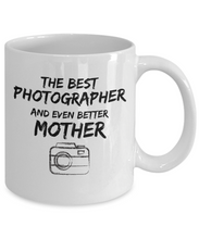 Load image into Gallery viewer, Photographer Mom Mug Best Mother Funny Gift for Mama Novelty Gag Coffee Tea Cup-Coffee Mug