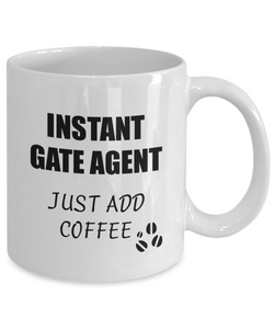 Gate Agent Mug Instant Just Add Coffee Funny Gift Idea for Corworker Present Workplace Joke Office Tea Cup-Coffee Mug