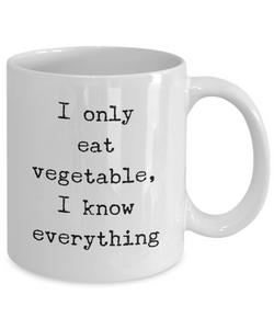 Funny Coffee Mug for Vegan - I Only Eat Vegetable-Coffee Mug