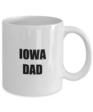 Load image into Gallery viewer, Iowa Dad Mug Funny Gift Idea for Novelty Gag Coffee Tea Cup-[style]