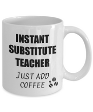 Load image into Gallery viewer, Substitute Teacher Mug Instant Just Add Coffee Funny Gift Idea for Corworker Present Workplace Joke Office Tea Cup-Coffee Mug