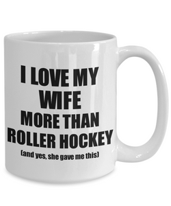 Roller Hockey Husband Mug Funny Valentine Gift Idea For My Hubby Lover From Wife Coffee Tea Cup-Coffee Mug