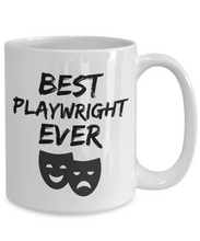 Load image into Gallery viewer, Playwright Mug Best Ever Play wright Actor Funny Gift for Coworkers Novelty Gag Coffee Tea Cup-Coffee Mug