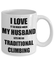 Load image into Gallery viewer, Traditional Climbing Mug Funny Gift Idea For Wife I Love It When My Husband Lets Me Novelty Gag Sport Lover Joke Coffee Tea Cup-Coffee Mug