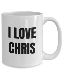 I Love Chris Mug Funny Gift Idea Novelty Gag Coffee Tea Cup-Coffee Mug