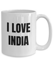 Load image into Gallery viewer, I Love India Mug Funny Gift Idea Novelty Gag Coffee Tea Cup-Coffee Mug