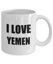 Load image into Gallery viewer, I Love Yemen Mug Funny Gift Idea Novelty Gag Coffee Tea Cup-Coffee Mug