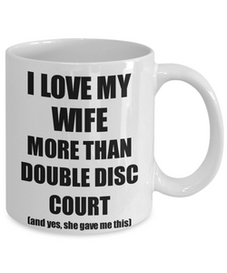 Double Disc Court Husband Mug Funny Valentine Gift Idea For My Hubby Lover From Wife Coffee Tea Cup-Coffee Mug