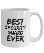Load image into Gallery viewer, Security Guard Mug Best Ever Funny Gift for Coworkers Novelty Gag Coffee Tea Cup-Coffee Mug