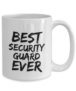 Security Guard Mug Best Ever Funny Gift for Coworkers Novelty Gag Coffee Tea Cup-Coffee Mug