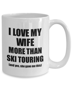 Ski Touring Husband Mug Funny Valentine Gift Idea For My Hubby Lover From Wife Coffee Tea Cup-Coffee Mug