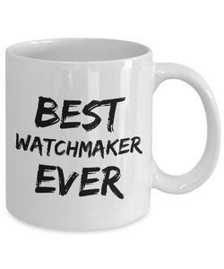 Watchmaker Mug Best Watch Maker Ever Funny Gift for Coworkers Novelty Gag Coffee Tea Cup-Coffee Mug