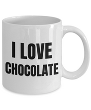 Load image into Gallery viewer, I Love Chocolate Mug Funny Gift Idea Novelty Gag Coffee Tea Cup-Coffee Mug
