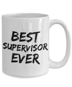 Supervisor Mug Boss Patron Best Ever Funny Gift for Coworkers Novelty Gag Coffee Tea Cup-Coffee Mug