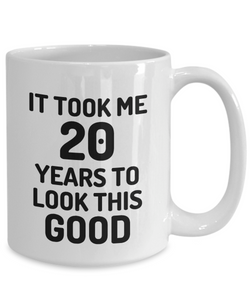 20th Birthday Mug 20 Year Old Anniversary Bday Funny Gift Idea for Novelty Gag Coffee Tea Cup-[style]
