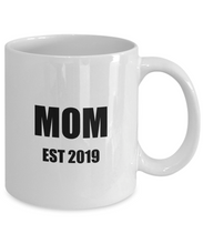 Load image into Gallery viewer, Mom Est 2019 Mug New Future Father Funny Gift Idea for Novelty Gag Coffee Tea Cup-Coffee Mug