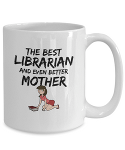 Librarian Mom Mug Best Mother Funny Gift for Mama Novelty Gag Coffee Tea Cup Brown-Coffee Mug