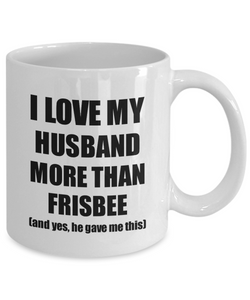 Frisbee Wife Mug Funny Valentine Gift Idea For My Spouse Lover From Husband Coffee Tea Cup-Coffee Mug