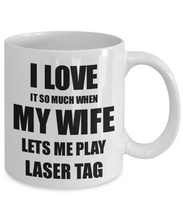 Load image into Gallery viewer, Laser Tag Mug Funny Gift Idea For Husband I Love It When My Wife Lets Me Novelty Gag Sport Lover Joke Coffee Tea Cup-Coffee Mug