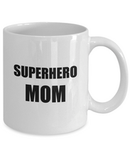 Load image into Gallery viewer, Superhero Mom Mug Funny Gift Idea for Novelty Gag Coffee Tea Cup-[style]