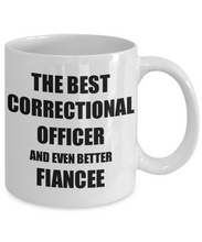 Load image into Gallery viewer, Correctional Officer Fiancee Mug Funny Gift Idea for Her Betrothed Gag Inspiring Joke The Best And Even Better Coffee Tea Cup-Coffee Mug