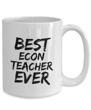 Load image into Gallery viewer, Econ Teacher Mug Economy Best Ever Funny Gift Idea for Novelty Gag Coffee Tea Cup-[style]